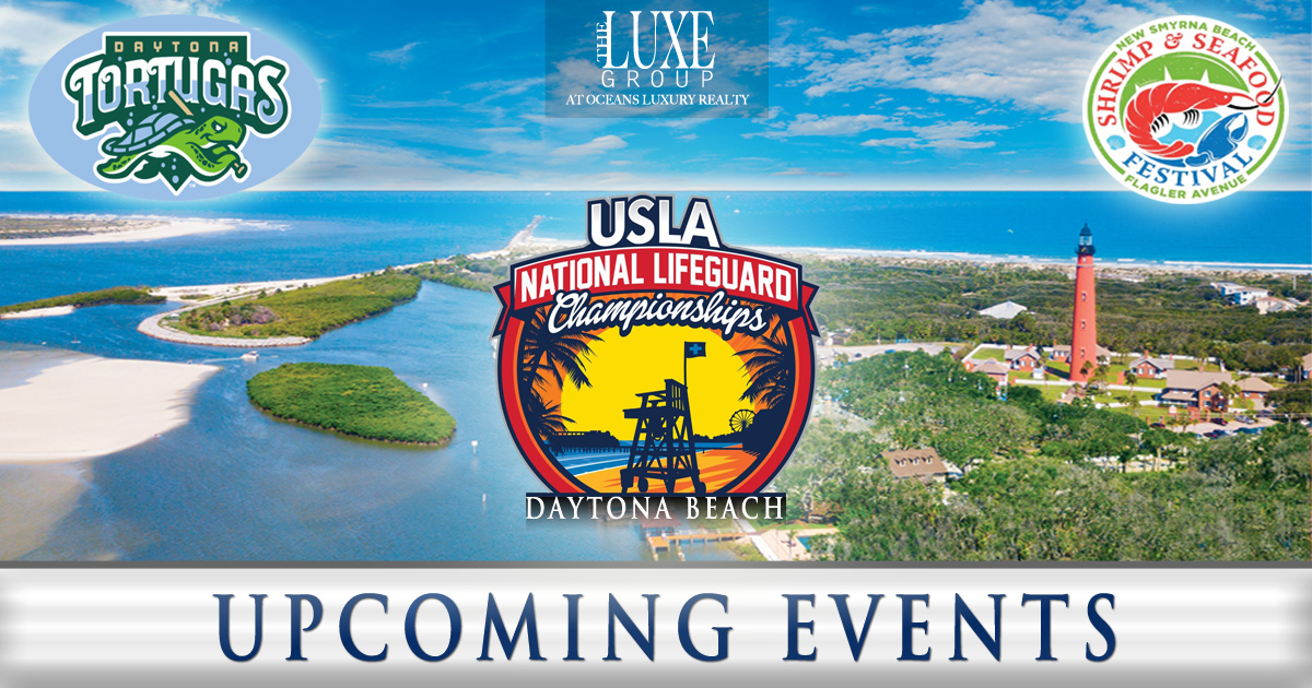 August 2017 Upcoming Events - Daytona Beach Shores Real Estate - The LUXE Group 386.299.4043