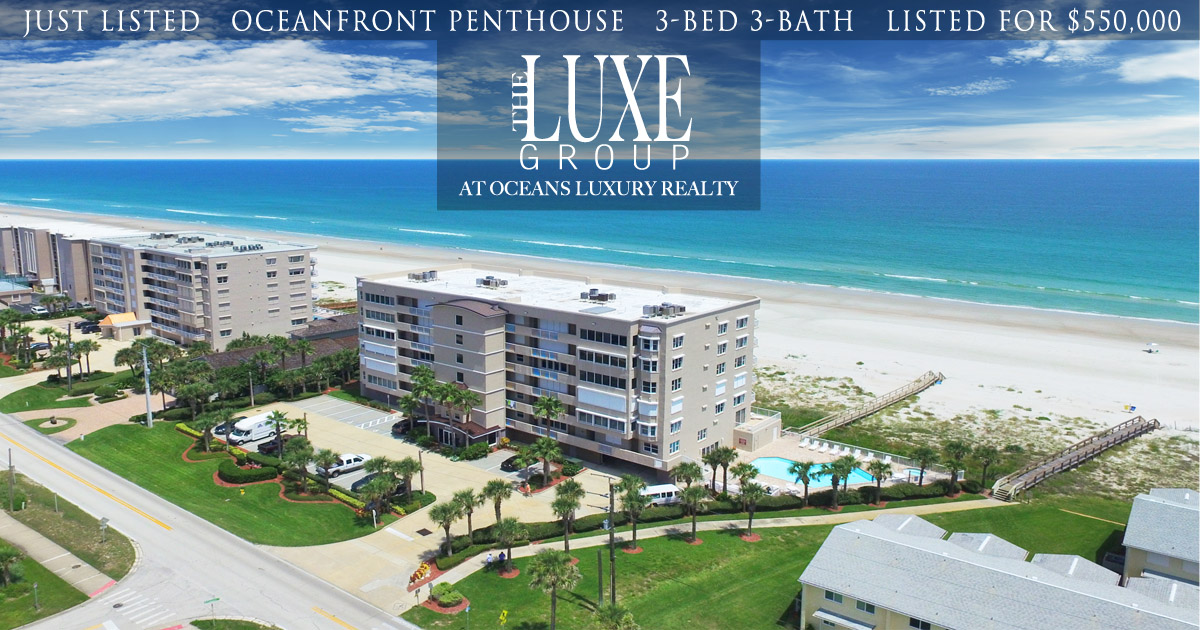 Martinique Oceanfront Condo 703 Just Listed - 4767 S Atlantic Ponce Inlet  - The LUXE Group 386.299.4043