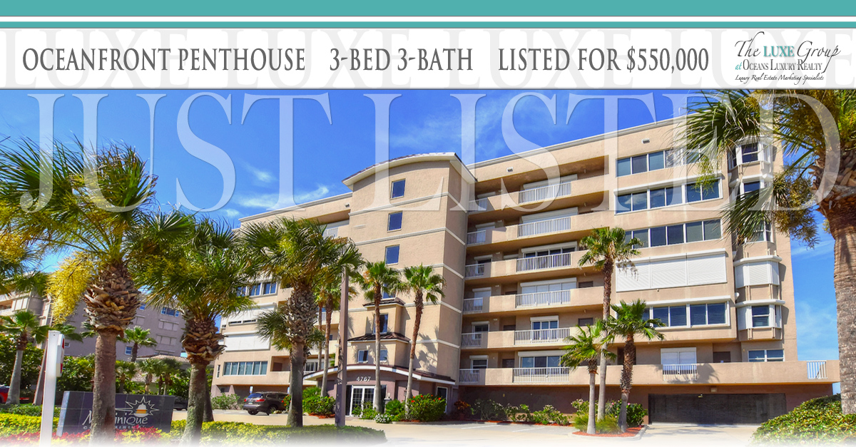 Martinique Oceanfront Penthouse Condo - 4767 S Atlantic Ave Ponce Inlet - JUST LISTED - The LUXE Group 386.299.4043