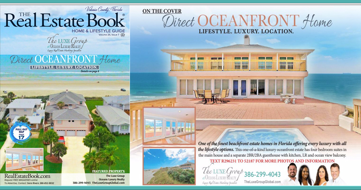 The Real Estate Book Featured Oceanfront Home For Sale - 2721 S Atlantic Ave in Daytona Beach Shores - The LUXE Group 386.299.4043