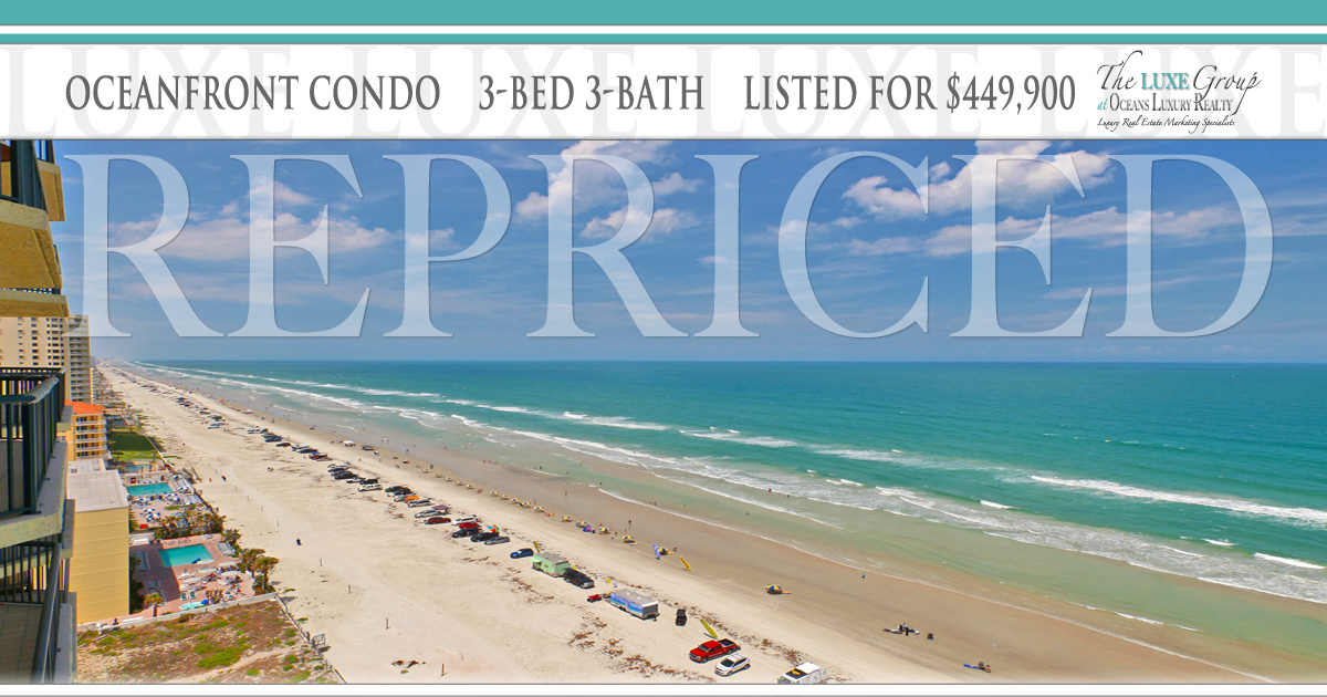Towers Ten Unit 1703 VA Approved Oceanfront Condo - 3425 S Atlantic Ave Daytona Beach Shores - RePriced - The LUXE Group 386.299.4043